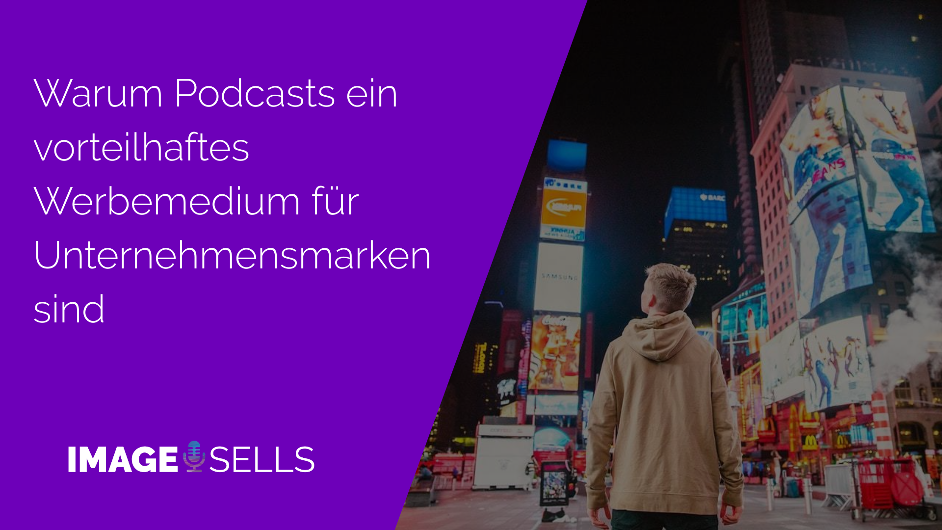 Warum Podcasts ein vorteilhaftes Werbemedium für Unternehmensmarken sind
