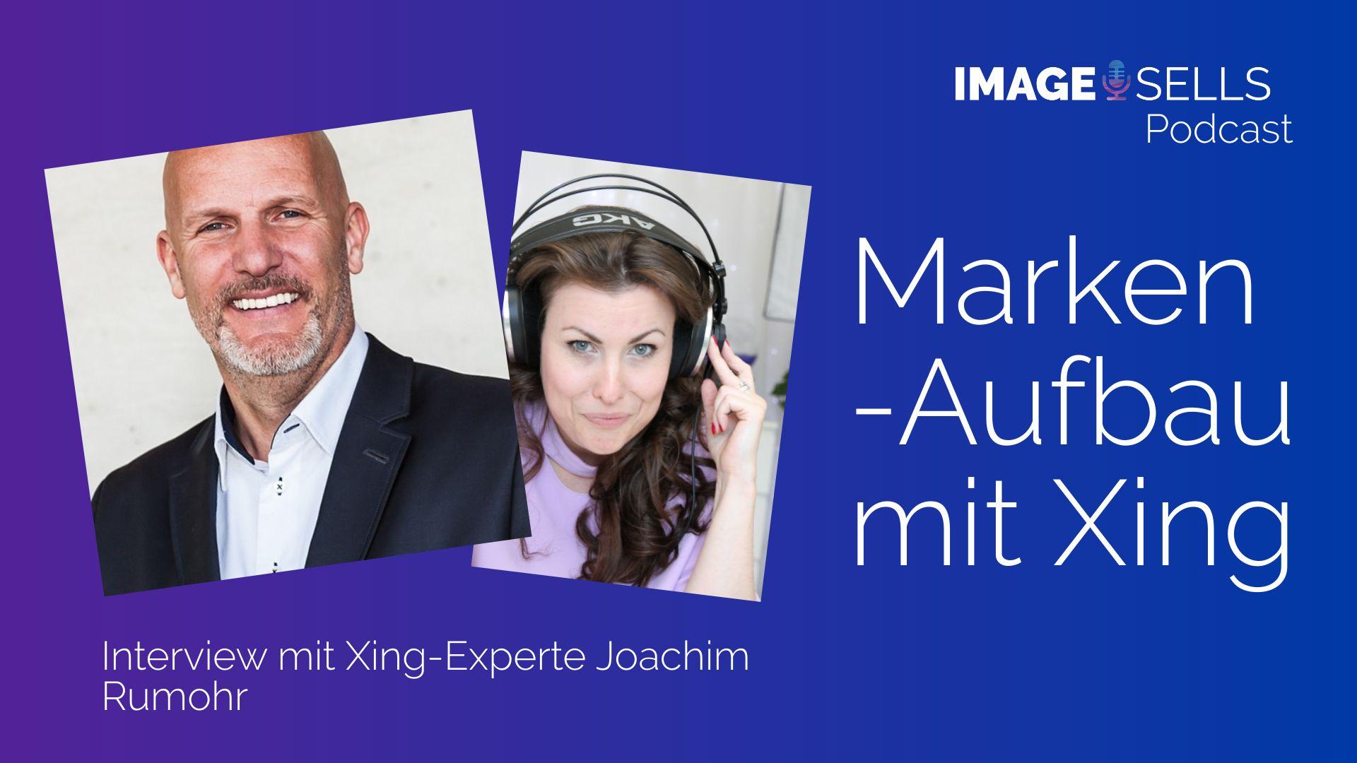 Lass XING für Deine Marke arbeiten mit XING-Experte Joachim Rumohr – ISP #024