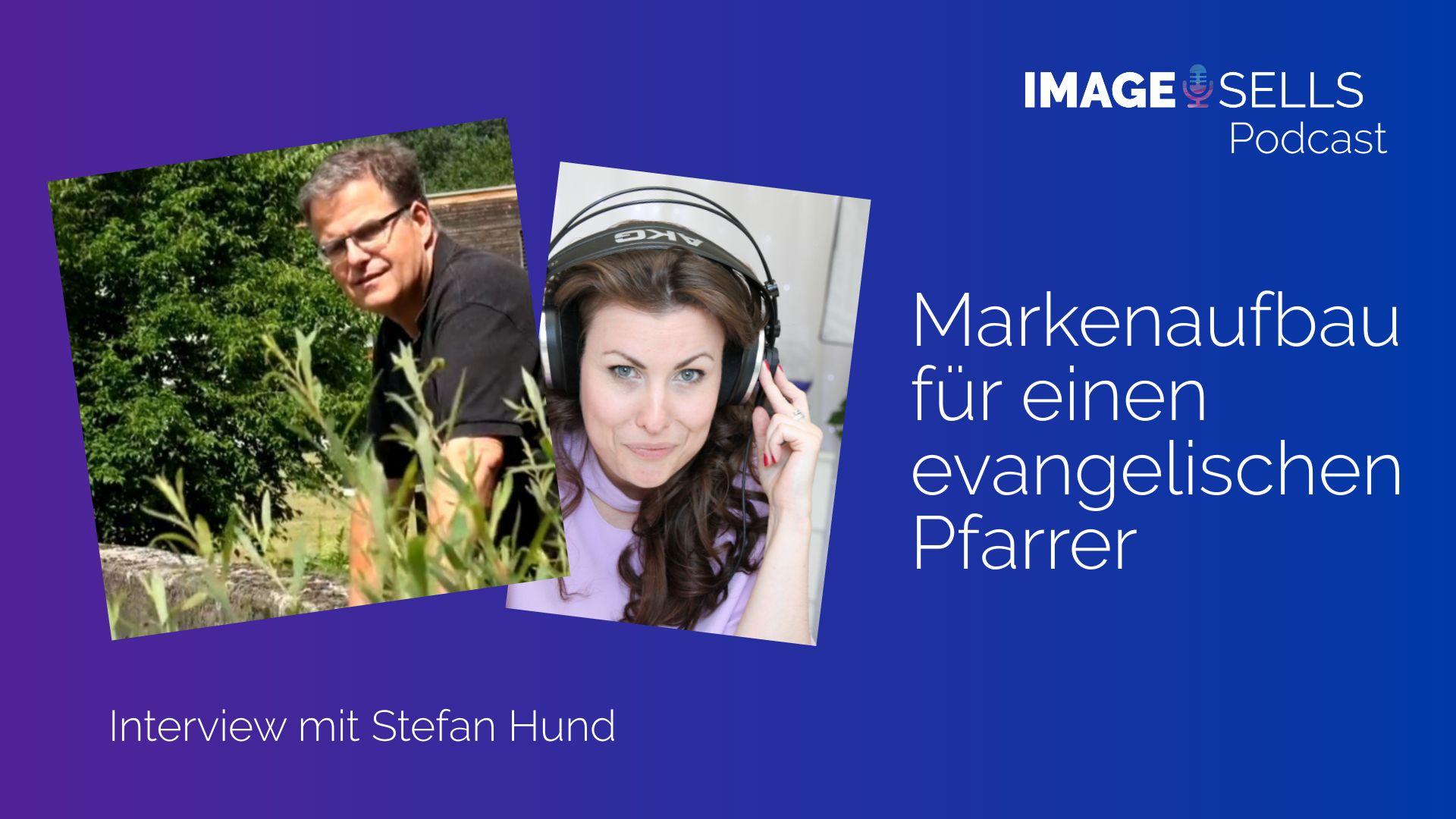 Stefan Hund-Markenaufbau für einen evangelischen Pfarrer-ein Erfahrungsbericht – ISP #030