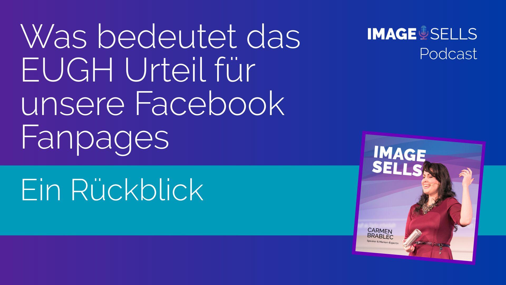 Was bedeutet das EUGH Urteil für unsere Facebook-Fanpages? – ISP #033