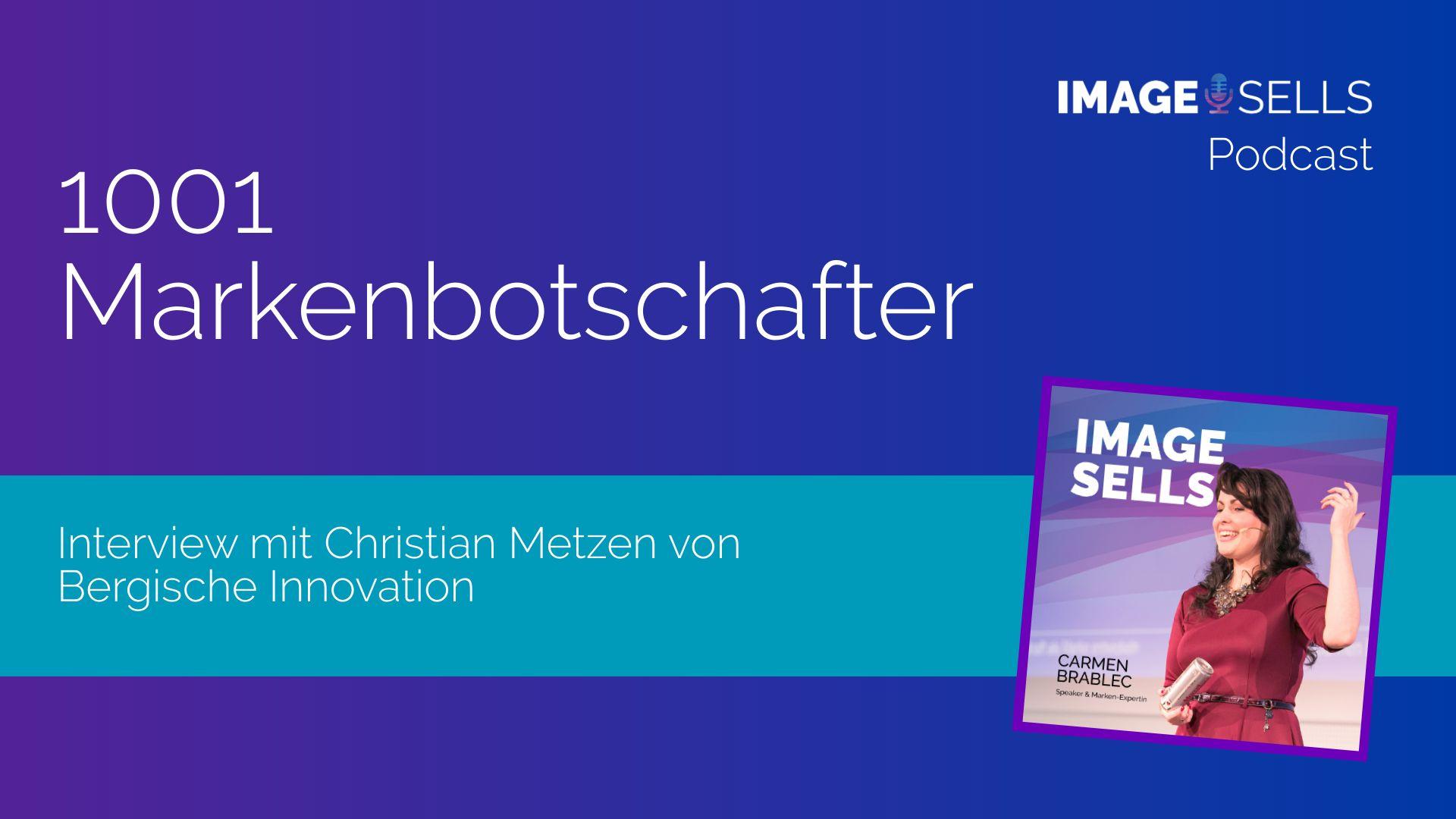 1001 Markenbotschafter – eine Erfolgsgeschichte für die Stadt Wuppertal mit Christian Metzen – ISP #037