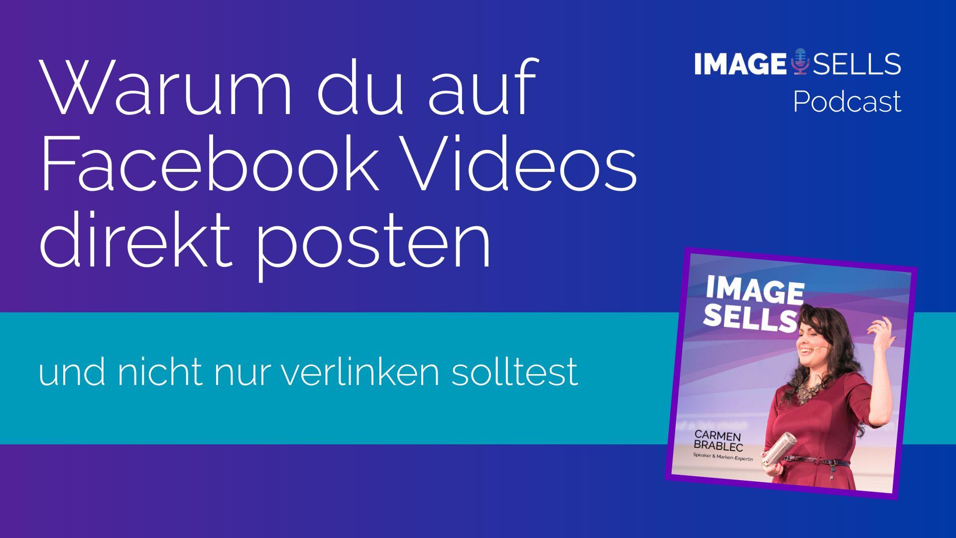 Warum Du auf Facebook Videos direkt posten und nicht nur verlinken solltest – ISP #039