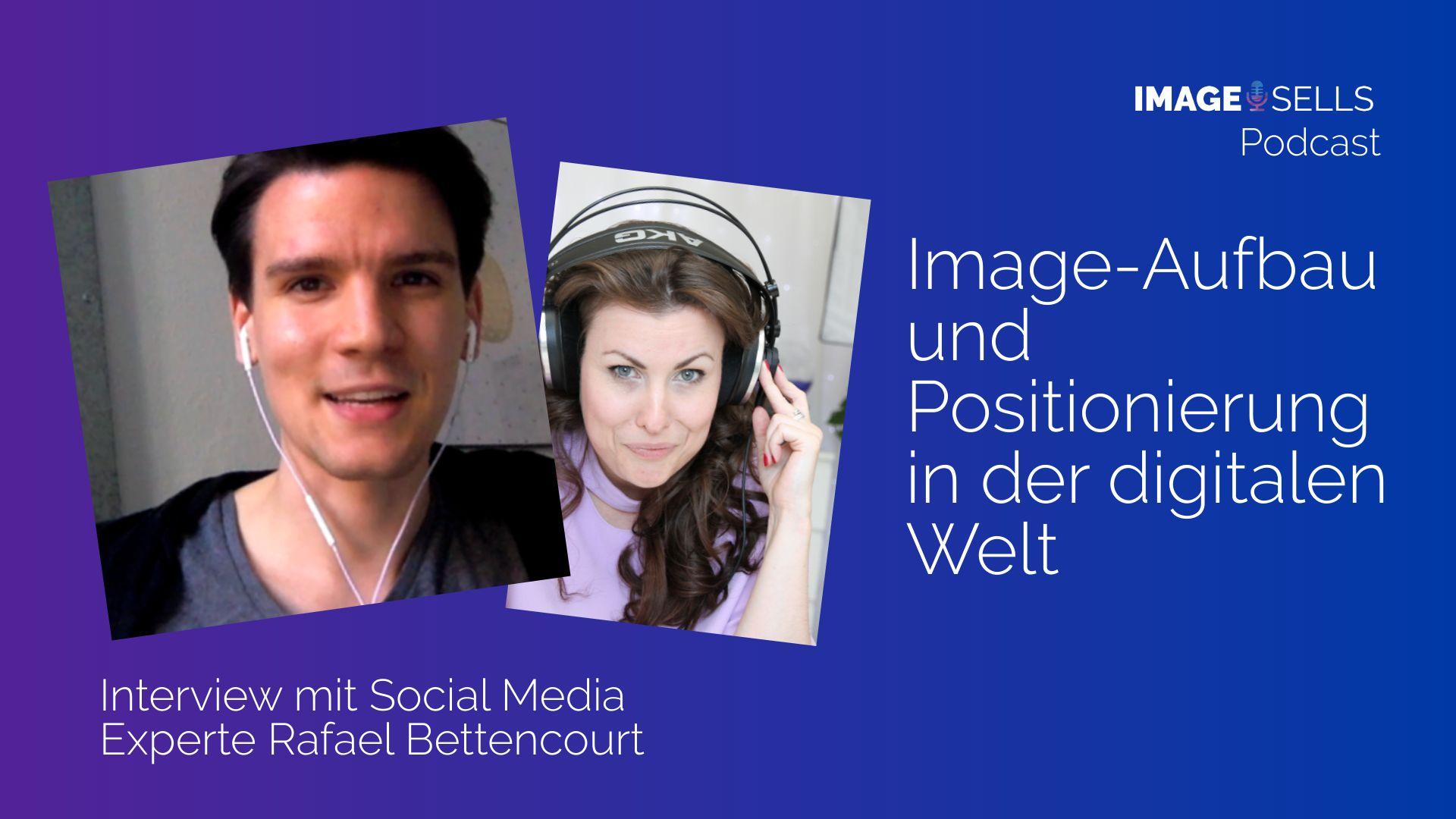 Image-Aufbau in der digitalen Welt mit social-media Experte Rafael Bettencourt – ISP #041