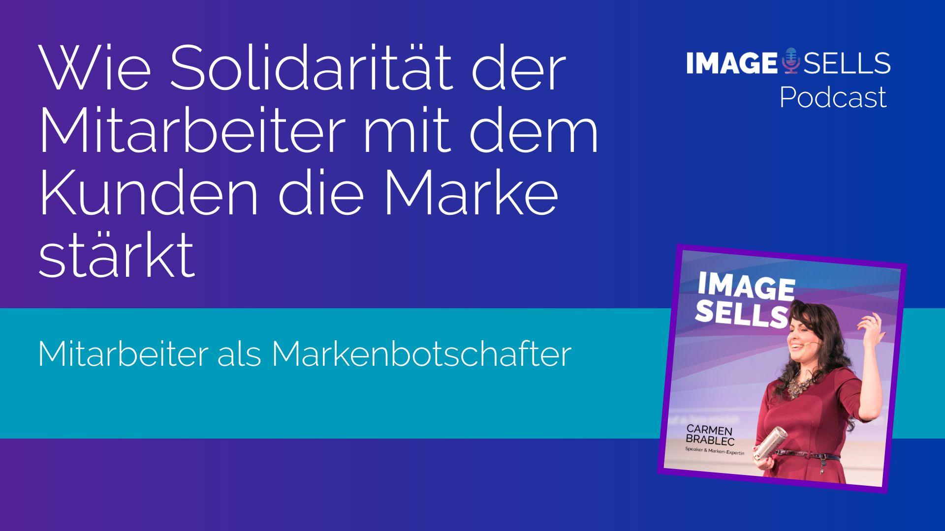 Wie Solidarität der Mitarbeiter mit dem Kunden die Marke stärkt – ISP #046
