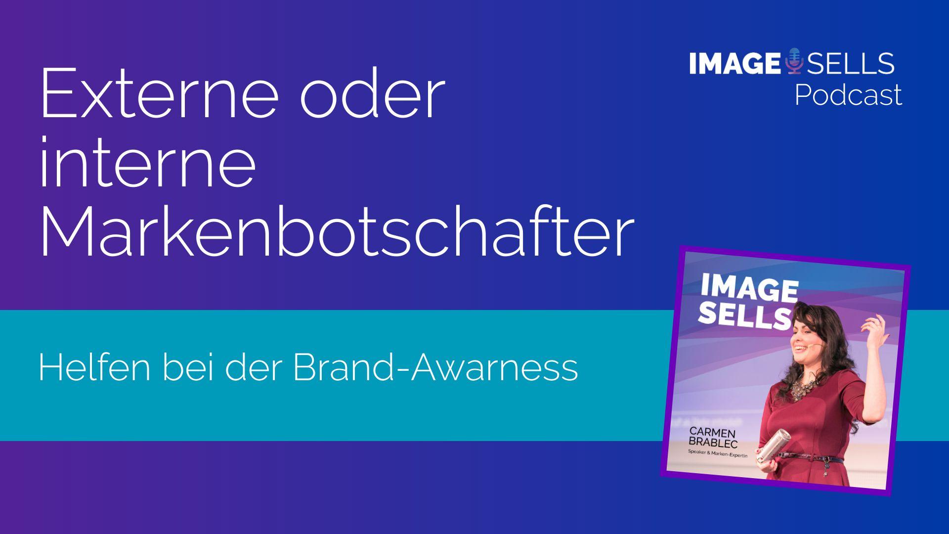 Externer oder interner Markenbotschafter – ISP #004