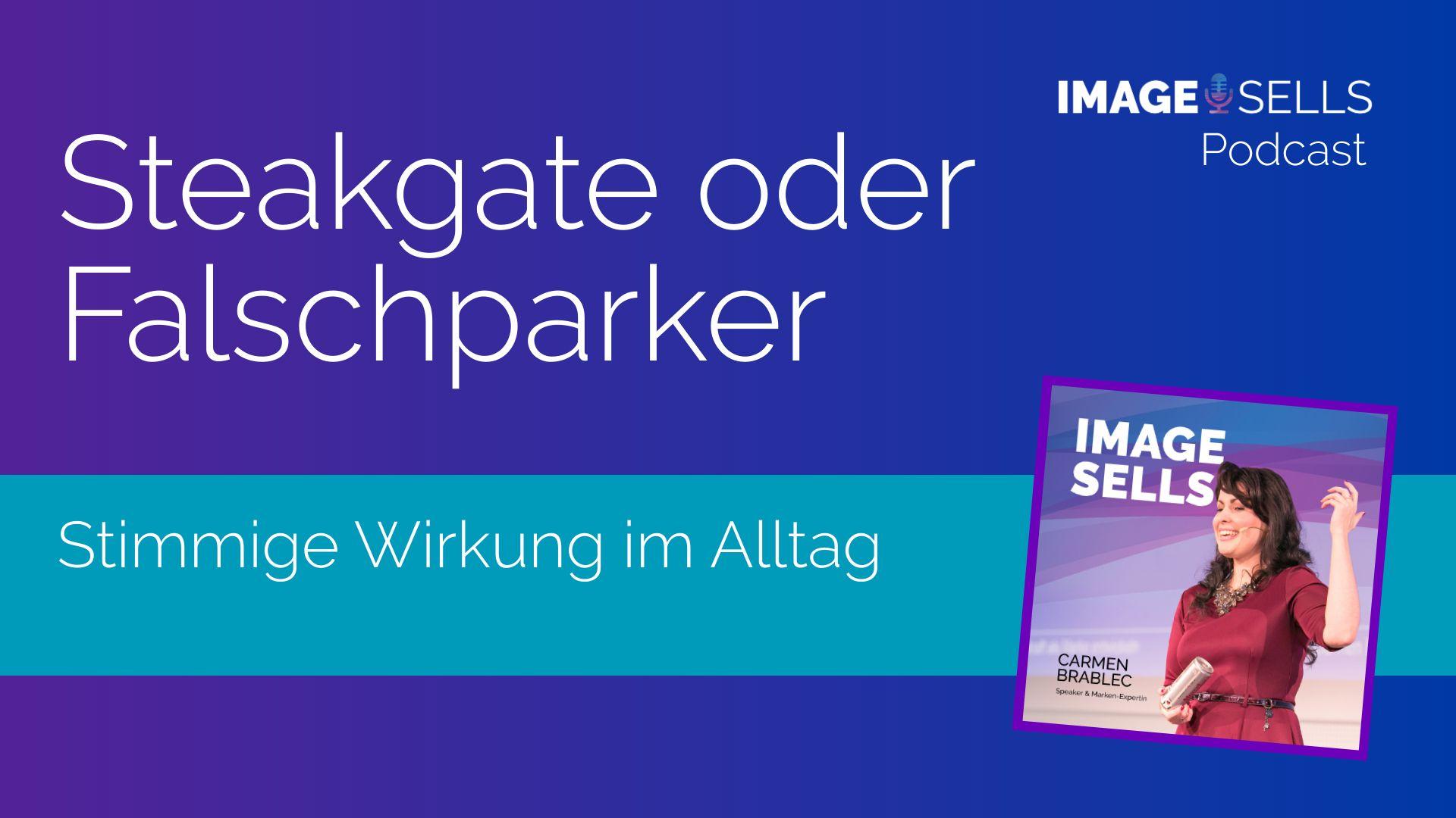 Steakgate und Falschparker – ISP #051